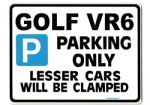 Golf VR6  Large Metal ParkingSign for vw volkswagen